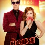 """Poster for the movie """"The House"""""""