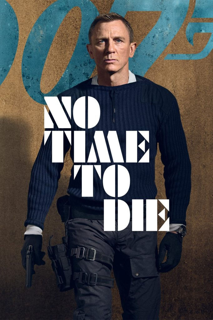 "Poster for the movie ""No Time to Die"""